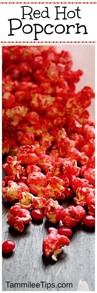 Cinnamon Red Hot Popcorn Recipe perfect for Valentines Day!  Date night, movie night, a spicy sweet snack, DIY Christmas gift and so much more!