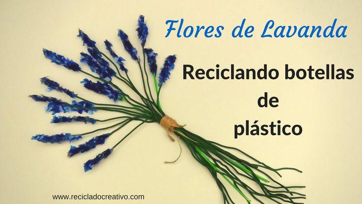 Flores de lavanda realizadas con botellas de plástico recicladas para hacer las espigas y alambre o perchas de la ropa para los tallos. Este bouquet de espig...