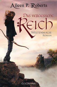 Medienagentur Random House - Filmstoffe, Aileen P.  Roberts: Das vergessene Reich