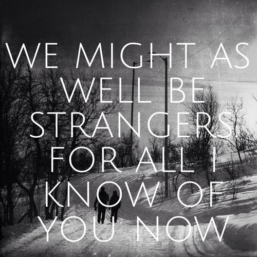 we might as well be strangers keane: