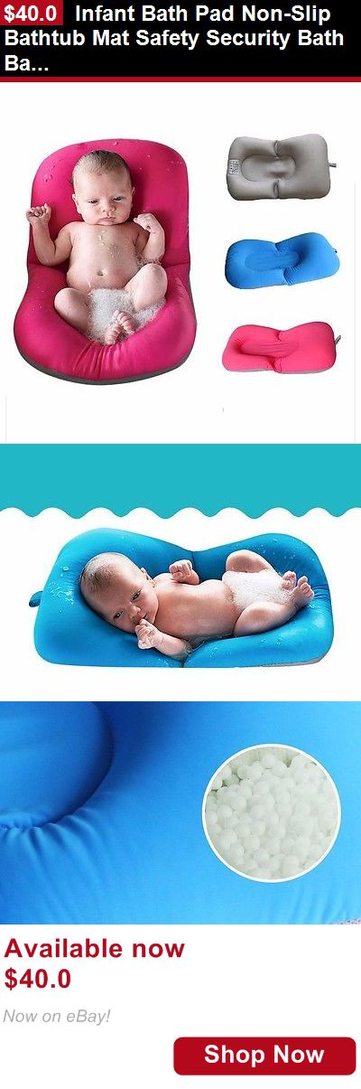 Baby Bath Tub Seats And Rings: Infant Bath Pad Non-Slip Bathtub Mat Safety Security Bath Baby Shower Portable BUY IT NOW ONLY: $40.0