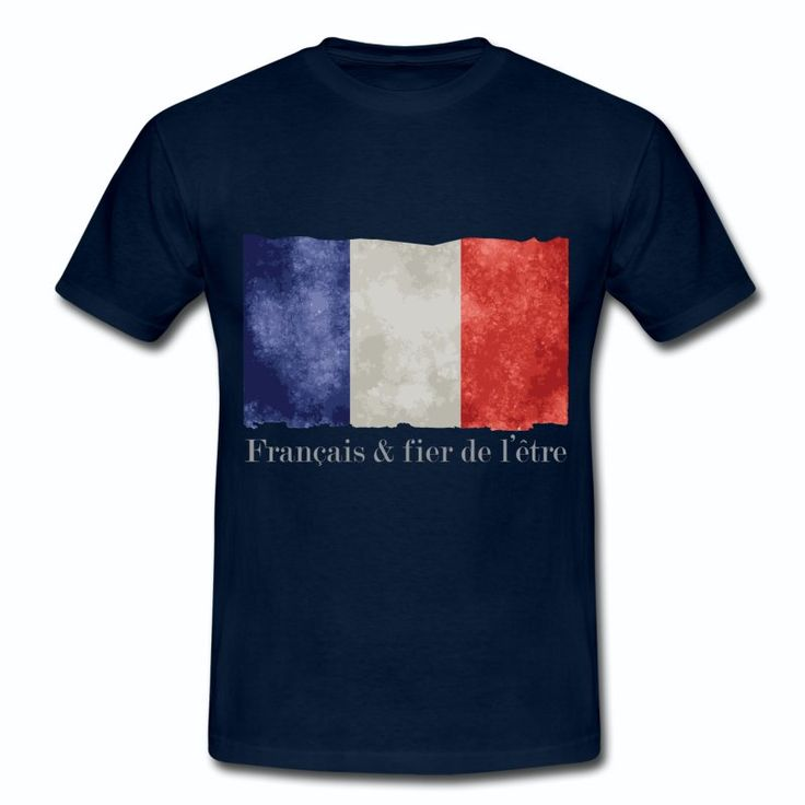 T-shirt Bleu Marine France Drapeau France Bleu Blanc Rouge - Français et Fier B