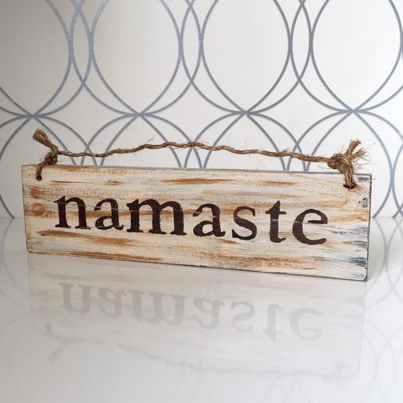 Namaste Sign / Hanging Sign / Rustic Wood Sign / by HollyWoodTwine