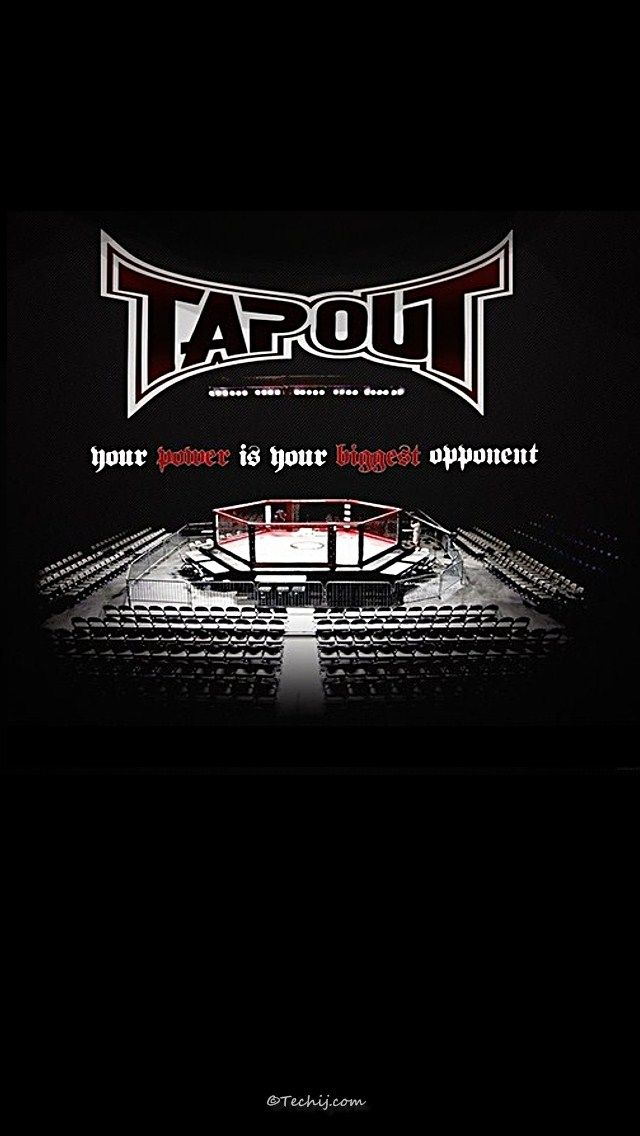Ufc Tapout Your Power Is Your Biggest Opponent Ufc Ufc Fighters Mma