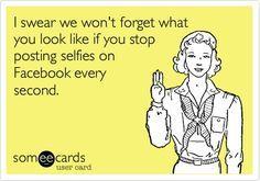 Facebook selfies 25 Best eCards Of All Time