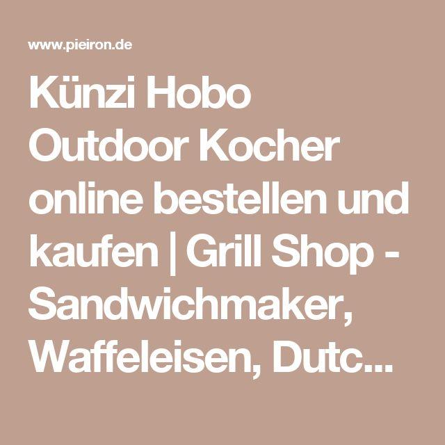 Künzi Hobo Outdoor Kocher online bestellen und kaufen   Grill Shop - Sandwichmaker, Waffeleisen, Dutch Oven, Feuerschalen - Eisenbams