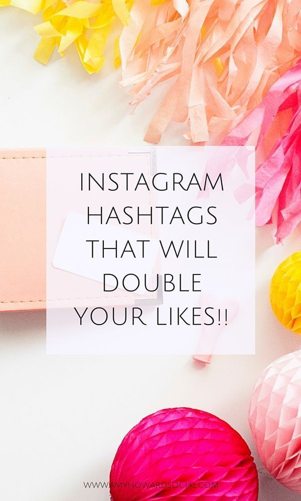 Instagram Hashtags for Bloggers that will DOUBLE likes!