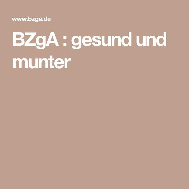 BZgA : gesund und munter