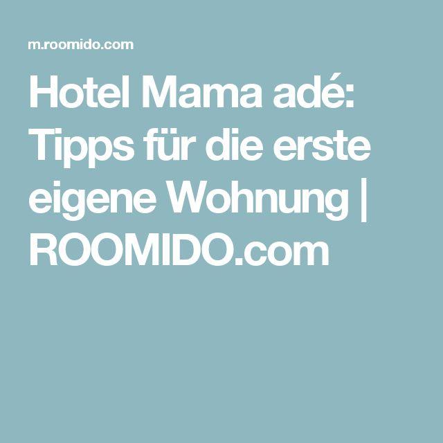 Hotel Mama adé: Tipps für die erste eigene Wohnung | ROOMIDO.com