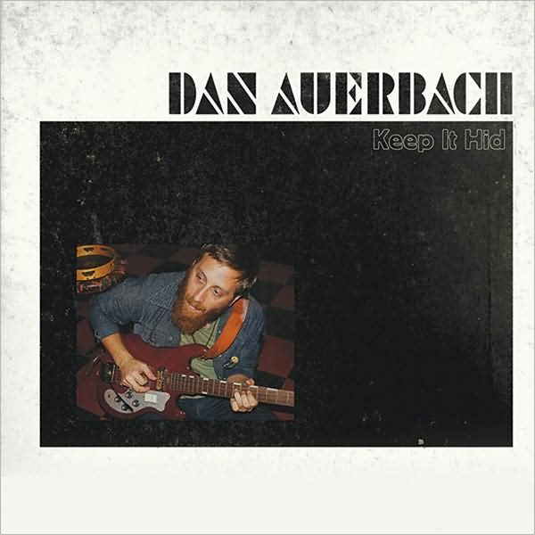 Dan Auerbach. One of my favorite albums. Ever.