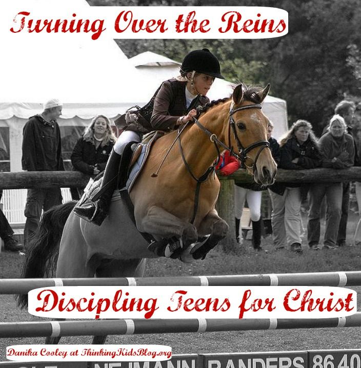 Turning Over the Reins ~ Discipling Teens
