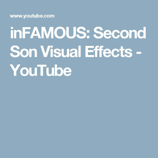inFAMOUS: Second Son Visual Effects - YouTube