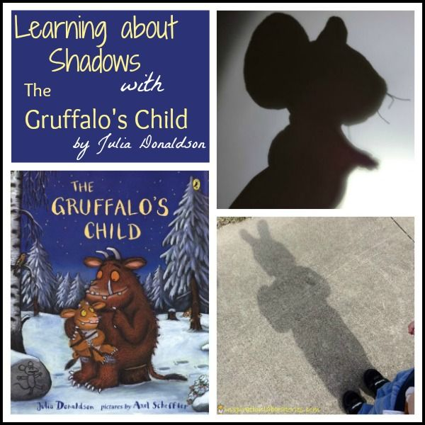 Learning about Shadows with The Gruffalo's Child - Part of the Virtual Book Club for Kids. Julia Donaldson is the author of the month for March. Check out lots of ideas to go along with her books.