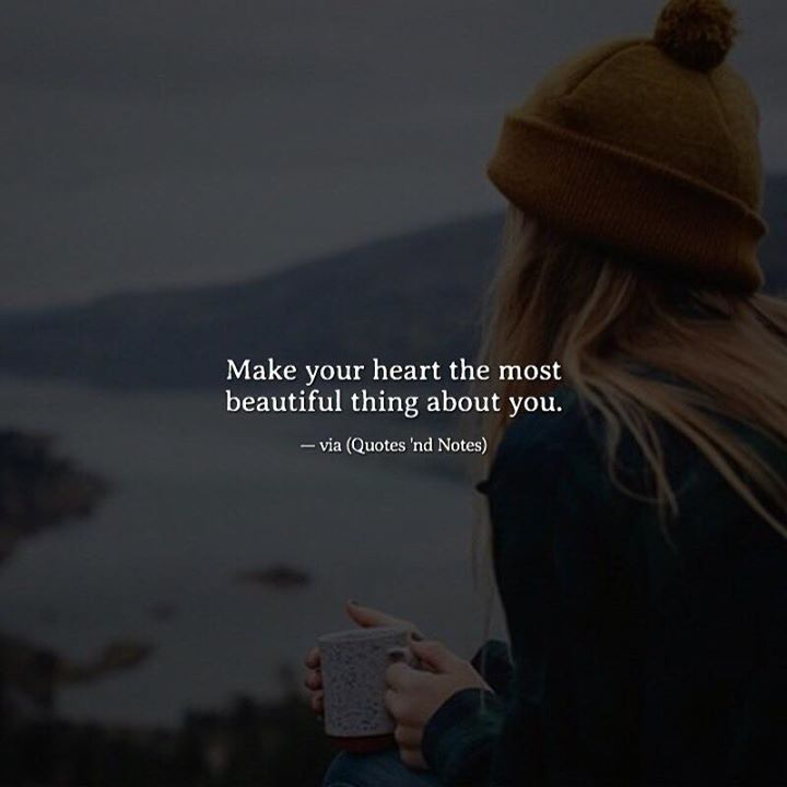 Make your heart the most beautiful thing about you. via (http://ift.tt/2nnuE6f)