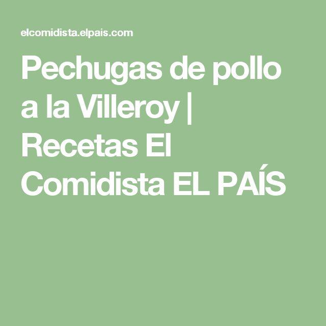 Pechugas de pollo a la Villeroy   Recetas El Comidista EL PAÍS