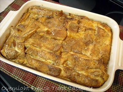 Overnight French Toast....perfect breakfast for overnight guests!