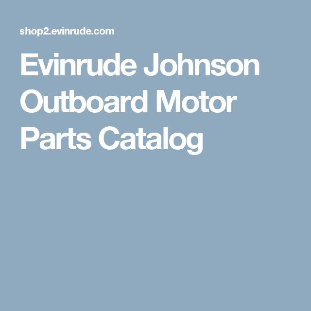 Evinrude Johnson Outboard Motor Parts Catalog