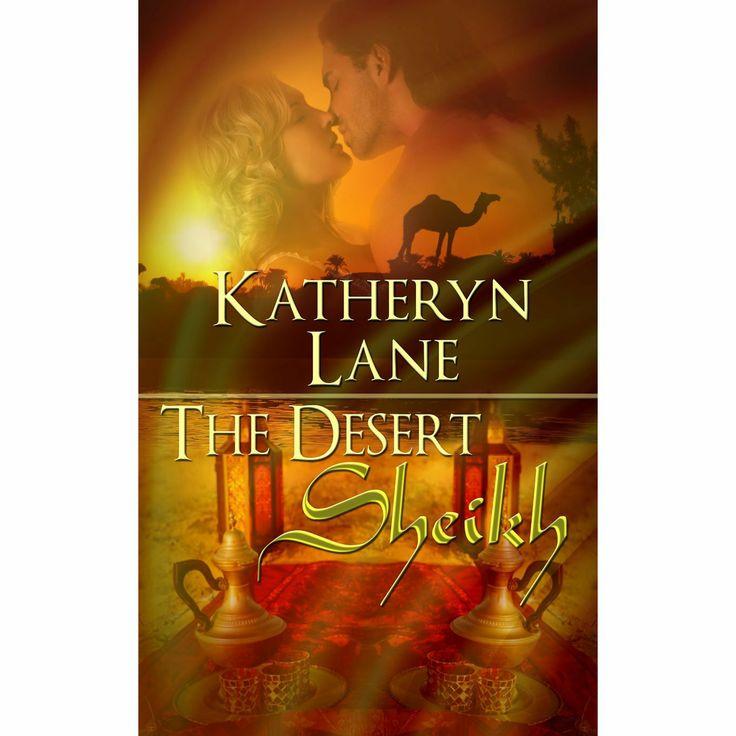 The Desert Sheikh (Books 1, 2 and 3 of The Desert Sheikh romance trilogy) eBook: Katheryn Lane: Amazon.com.au: Kindle Store
