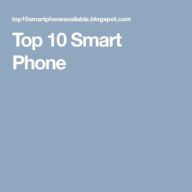 Top 10 Smart Phone