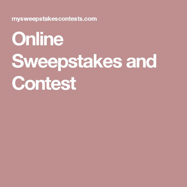 Online Sweepstakes and Contest
