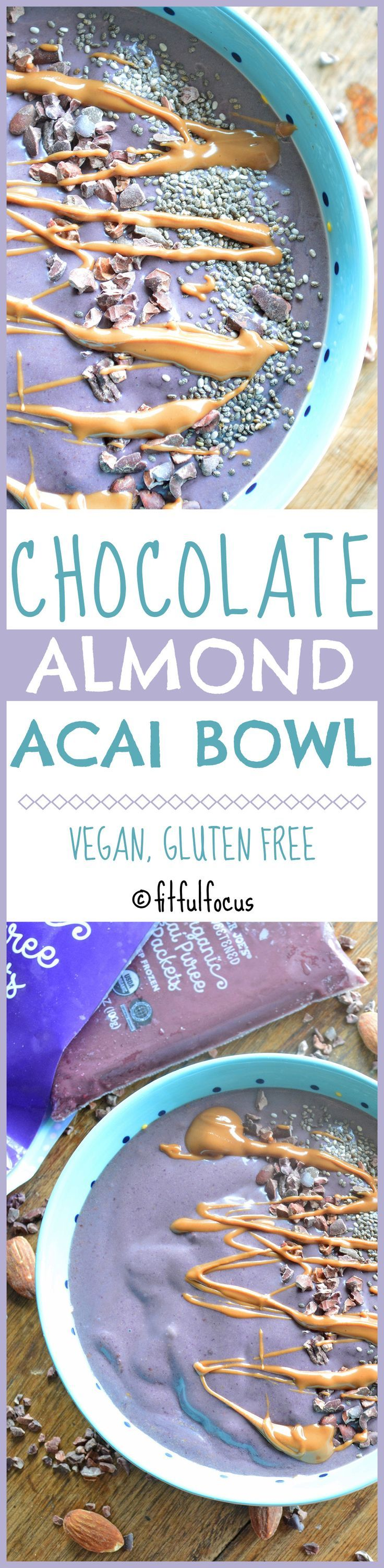 Chocolate Almond Acai Bowl | Smoothie Bowl | Easy Recipes | Vegan Snacks | Acai Recipes | Chocolate Snacks | Gluten Free Recipes | Expensive Smoothies for Less | Trader Joe's Pureed Acai | Superfood Recipes