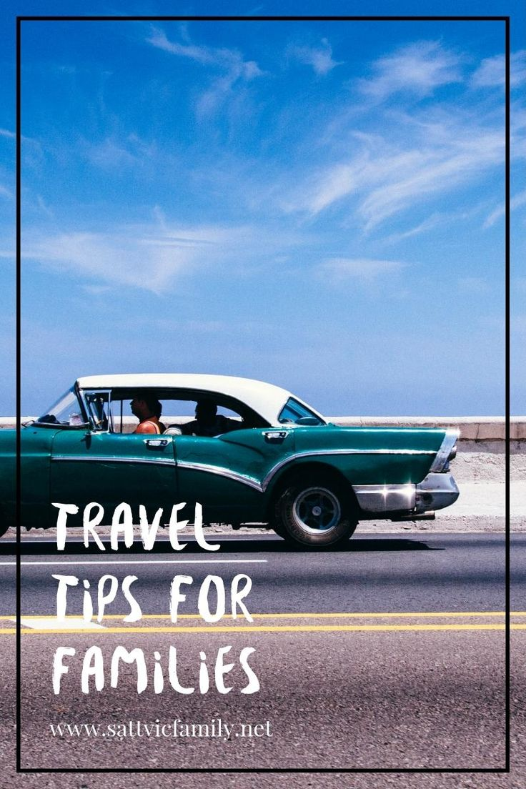 Family travel tips to help you plan your next vacation or move!