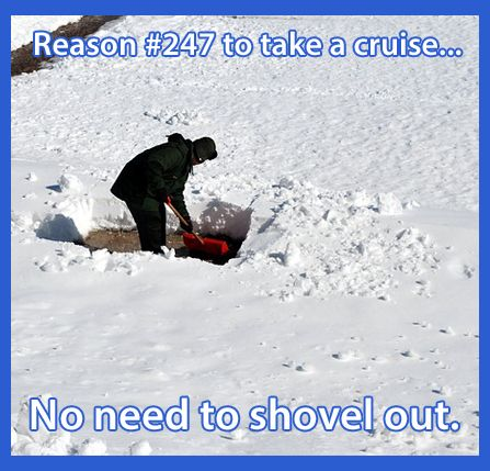 Reason #247 to Take a Cruise.... To Get out of this weather!