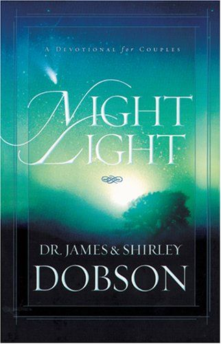 Bestseller Books Online Night Light: A Devotional for Couples James C. Dobson, Shirley Dobson   Ron and I went through this...great couple devotional.