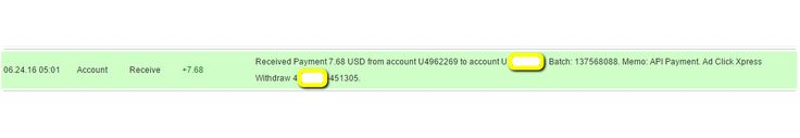I am getting paid daily at ACX and here is proof of my latest withdrawal. This is not a scam and I love making money online with Ad Click Xpress  http://www.adclickxpress.is/?r=qgzmr7jje6qzbr&p=ajgbm  The amount of 7.68 USD has been deposited to your Perfect Money account. Accounts: U4962269->UXXXXXXX. Memo: API Payment. Ad Click Xpress Withdraw 4XXXXXX-451305.. Date: 05:01 24.06.16. Batch: 137568088