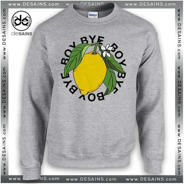 acc1c0f79 Cheap Graphic Sweatshirt Bye Boy lemonade Beyoncé Sweater //Price: $24 Gift Custom  Tee Shirt Dress // #Desains #Tees #Shirt #Dress
