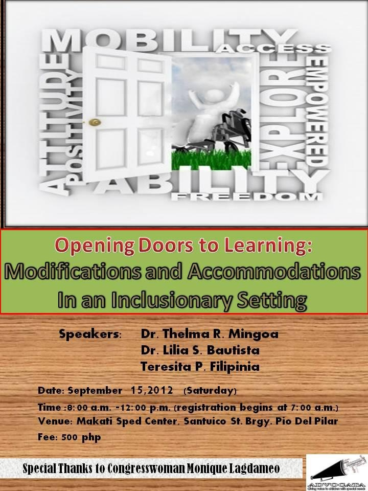 Modifications and Accommodations in an Inclusionary Setting (Educational Seminar Invitation from ADVOCATA)    http://www.specialeducationphilippines.com/2012/09/12/modifications-and-accommodations-in-an-inclusionary-setting-educational-seminar-invitation-from-advocata/