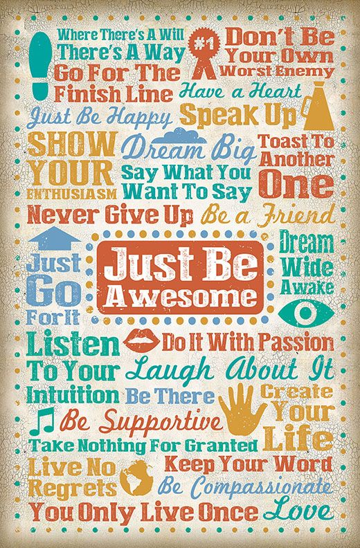 Just Be Awesome! #LifeLessons