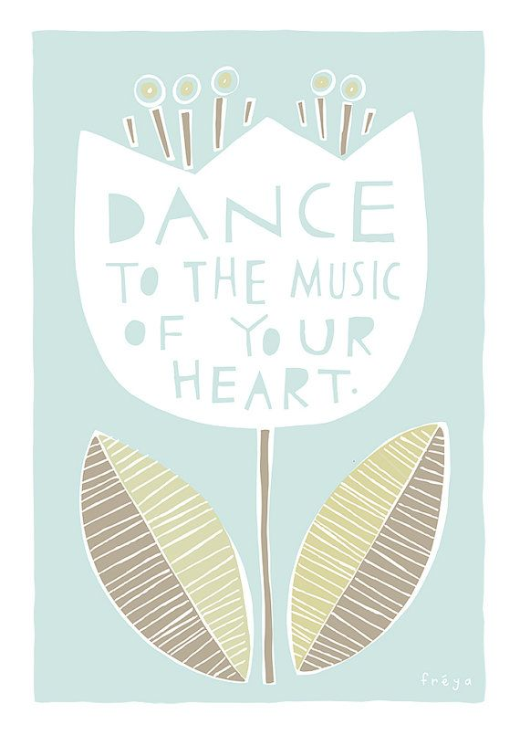 Dance To The Music Of Your Heart Fine Art Print Large by FreyaArt, $75.00