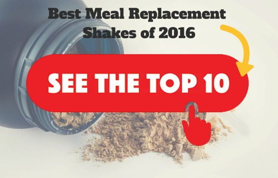 Best Meal Replacement Shakes of 2016