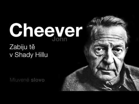 MLUVENÉ SLOVO - Cheever, John: Zabiju tě v Shady Hillu