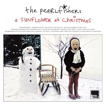 The Pearlfishers · A Sunflower At Christmas (Expanded Edition)