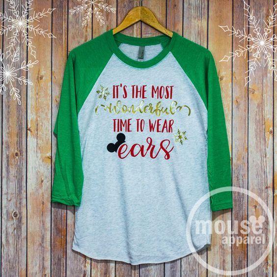 Most Wonderful Time of the Year Raglan/Disney Christmas Time to Wear Ears/Glitter Disney Raglan Christmas Shirt