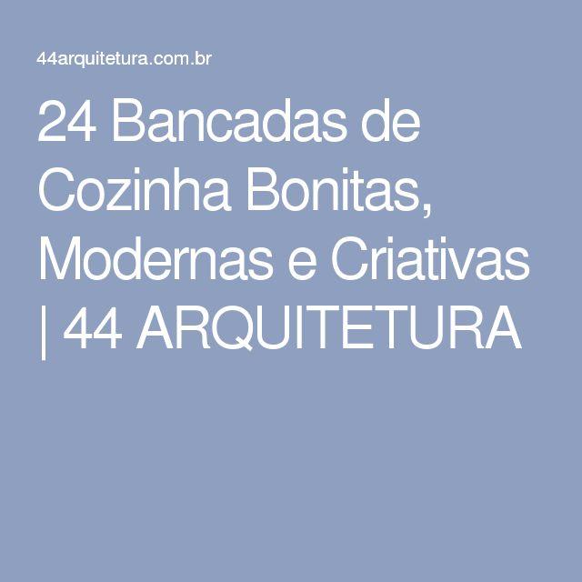 24 Bancadas de Cozinha Bonitas, Modernas e Criativas | 44 ARQUITETURA