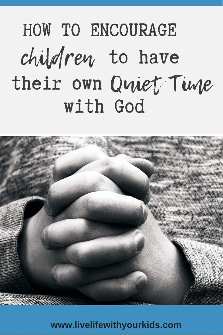 How To Encourage Children To Have Their Own Devotion Time With God