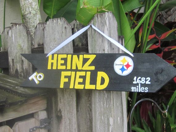 what a great sign?! i really want this for the door. To HEINZ FIELD - Pittsburgh Steelers Directional Arrow Sign with Your Mileage to The STEELERS Heinz Field. $30.00, via Etsy.
