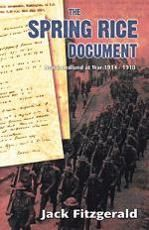 NON-FICTION: The Spring Rice Document: Newfoundland at War 1914-1918 by Jack Fitzgerald (Creative Book Publishing)