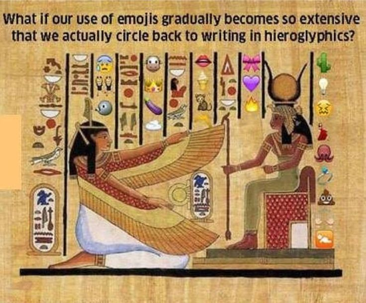 earlgraytay:  argumate:  ranma-official:  4biddnknowledge:    #Emojis are just a modern form of #hieroglyphs. There is nothing new under the Sun. #4biddenknowledge   @argumate  I blame Θώθ for this and for everything else.  RAUUUUUUGH OKAY THIS IS NOT HOW HIEROGLYPHS WORK.   Hieroglyphs- and Chinese characters for that matter- are not emojis. They are not usually ideograms. They do not signify individual ideas or concepts. This is an idea that came from the Greeks and got passed down by…