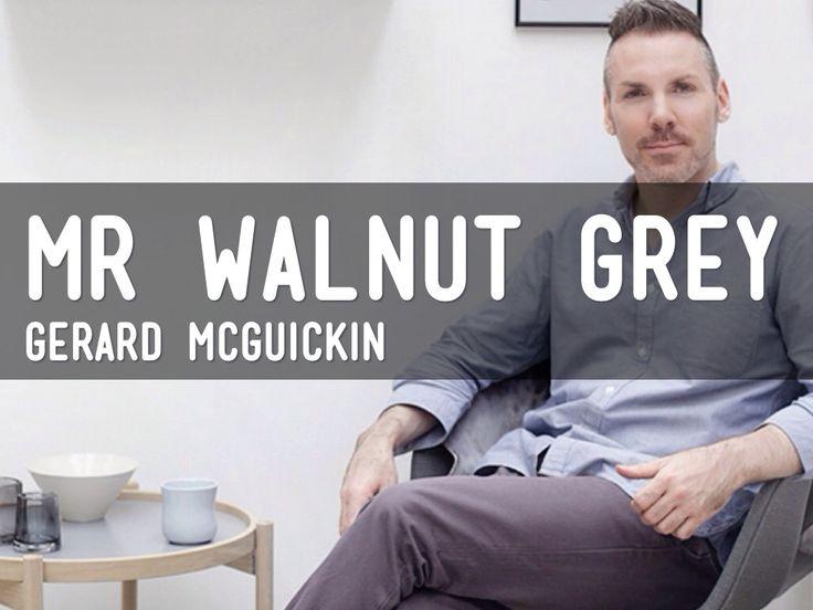 """Mr Walnut Grey's profile"" - A Haiku Deck by Gerard McGuickin"