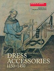 Dress Accessories, c.1150-c.1450