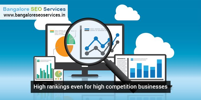 High Rankings even for high competition businesses  For more details, Visit: https://goo.gl/3t3HHT  #InternetMarketing #OnlineBusiness #BSS #Google
