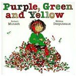 Purple, Green and Yellow Book by Robert Munsch | Trade Paperback | chapters.indigo.ca
