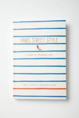 Books Worth Reading | Paris Street Style, Anthropologie