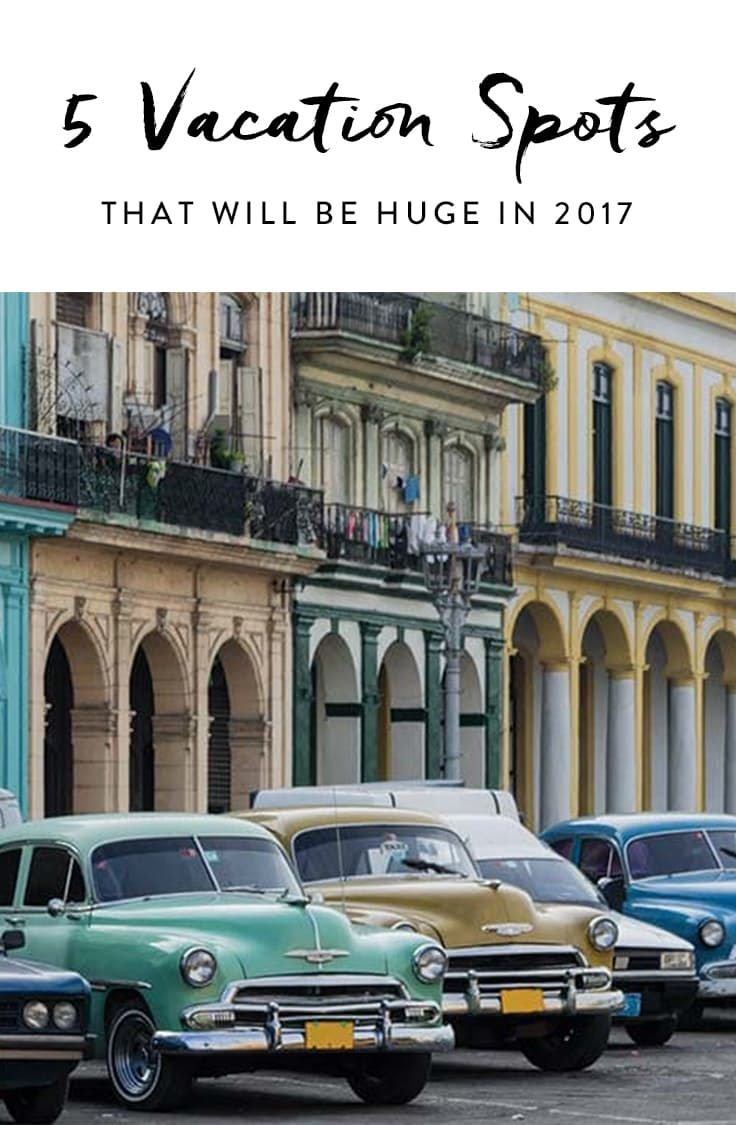 5 Vacation Spots That Will Be Huge in 2017  via @PureWow