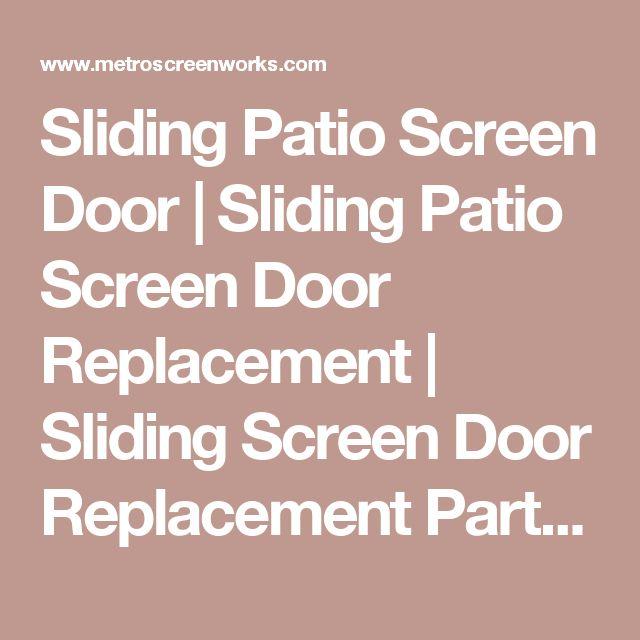 Best 25+ Sliding patio screen door ideas on Pinterest | Sliding ...