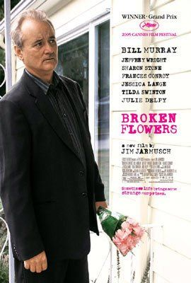 Broken Flowers (2005)  Bill Murray at his Finest...searching for a Lady.